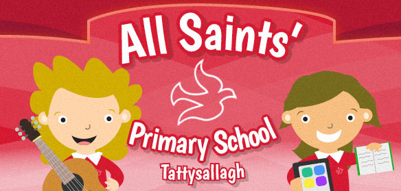 All Saints' Primary School, 42 Tattysallagh Road, Omagh, Co. Tyrone. BT78 5BR